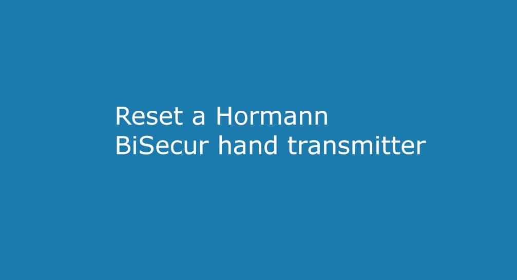 Reset a BiSecur hand transmitter – Erasing and resetting all the codes to 128bit mode and replacing batteries