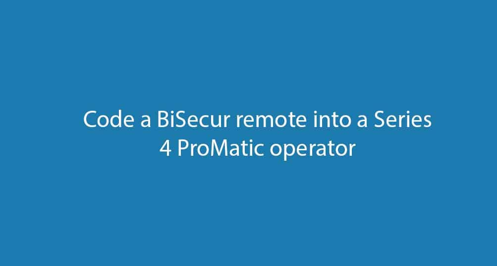 How to code a BiSecur hand transmitter into a Series 4 ProMatic operator